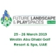 Future Landscape & Playspaces Abu Dhabi Conference, Abu Dhabi 2019